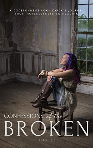 Confessions of the broken
