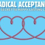Radical Acceptance in Addiction Recovery