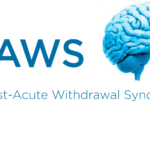 Post-acute Withdrawal Syndrome (PAWS)